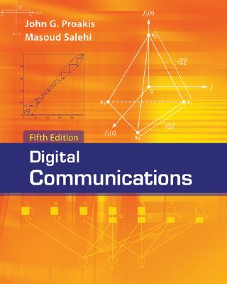 Digital Communications By Proakis, John G./ Salehi, Massoud
