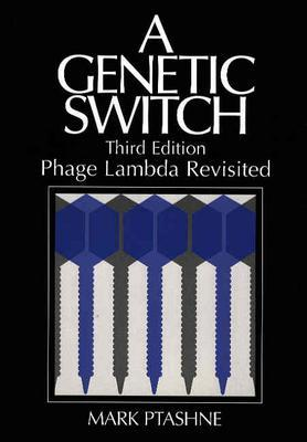 Genetic Switch By Ptashne, Mark